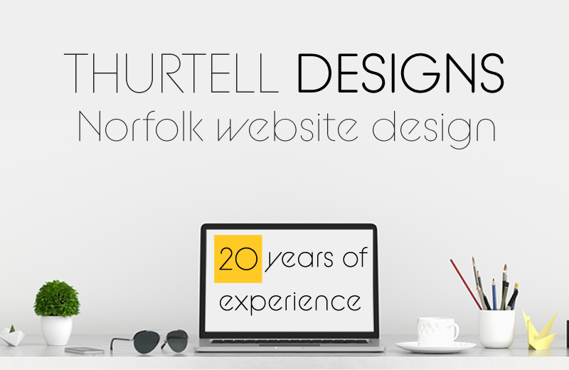 Website Design Norwich, Norfolk - Thurtell Designs